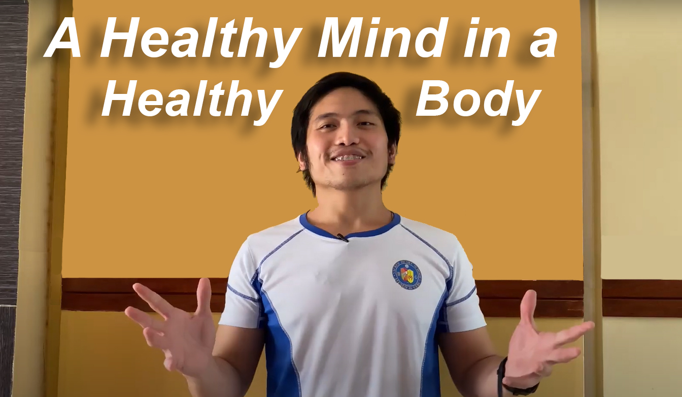 A Healthy Mind in a Healthy Body